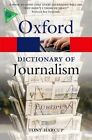 A Dictionary of Journalism by Tony Harcup (Paperback, 2014)