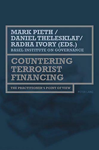 Countering Terrorist Financing: The Practitioner's Point of View by , NEW Book