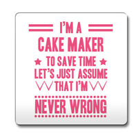 Pink Never Wrong Cake Maker Funny Gift Idea Coaster work 034
