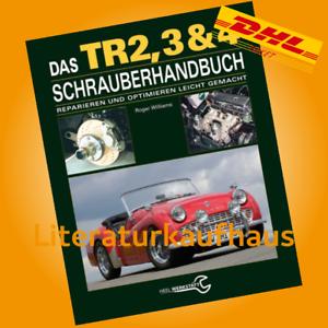 Williams-Triumph-TR2-TR3-amp-TR4-Schrauberhandbuch-Reparatur-Buch-Anleitung