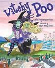 Witchy Poo by Linda Ferguson Garduno (Paperback / softback, 2016)