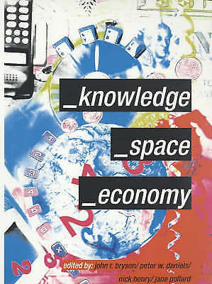 1 of 1 - Knowledge, Space, Economy, , Used; Good Book