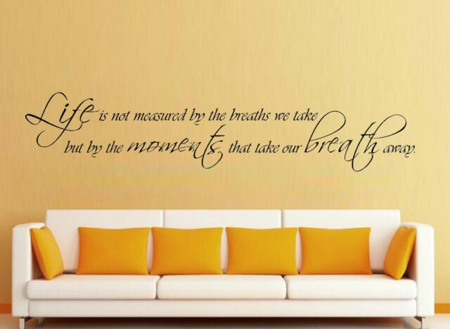 Life Is Not Measured By The Breaths You Take Vinyl Wall Decal Quote 99056
