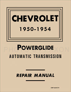 Chevy Powerglide Getriebe Shop Manual 1950 1951 1952 1953 1954 Automatik Ebay
