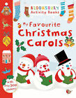 My Favourite Christmas Carols by Bloomsbury Publishing PLC (Paperback, 2013)