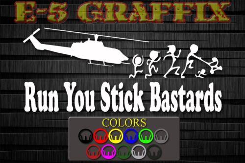 Anti Stick Family Run You Stick Bastards USMC Cobra AH-1W vinyl decal car boat