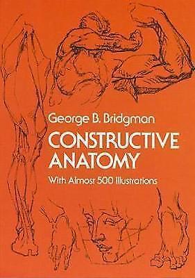 1 of 1 - Bridgman, George B., Constructive Anatomy (Dover Anatomy for Artists), Very Good