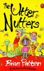 The Utter Nutters by Brian Patten (Paperback, 1995)