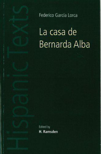 1 of 1 - La Casa de Bernarda Alba (Hispanic Texts),Federico Garcia Lorca, H. Ramsden