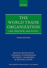 The World Trade Organization: Law, Practice, and Policy by Petros C....