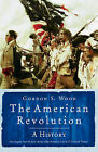 The American Revolution by Gordon Wood (Paperback, 2005)