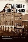Murder at Ford's Theatre 9781425768553 by Brendan H Jr Egan Paperback