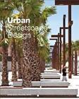 Urban Streetscape Design (2015, Gebundene Ausgabe)