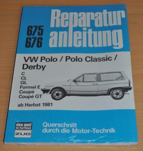 1 von 1 - VW Polo Classic Derby C CL GL Formel E Coupe GT 1981 Reparaturanleitung B675 OVP