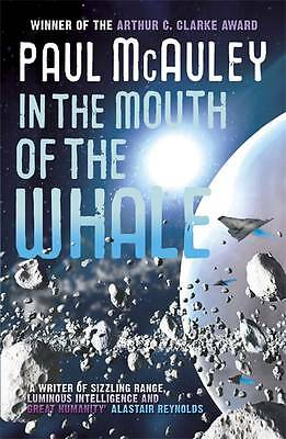 1 of 1 - In the Mouth of the Whale by Paul McAuley (Paperback) New Book