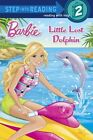 Little Lost Dolphin by Random House (Paperback / softback, 2014)