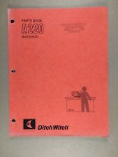 Ditch Witch A220 Backhoe Parts Book 1989 050 647