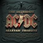 The Ultimate AC/DC Allstar Tribute von Various Artists (2014)