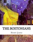 The Bostonians by Henry James (Paperback / softback, 2015)