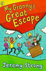 My Granny's Great Escape by Jeremy Strong (Paperback, 1998)