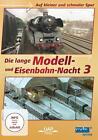 Die 3. lange Modell- und Eisenbahnnacht - Auf kleiner und schmaler Spur (MDR) (2014)