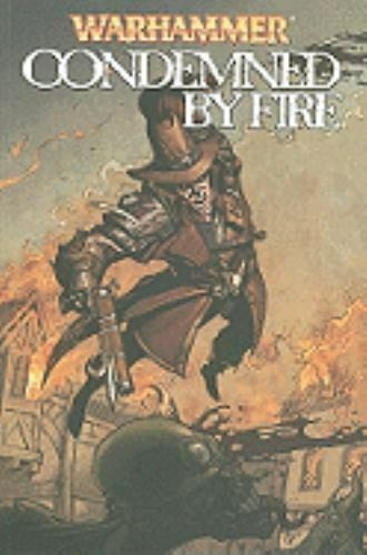 Warhammer Ser. Warhammer Condemned By Fire By Ian Edginton And Dan Abnett... - $6.20