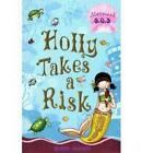 Holly Takes a Risk: Mermaid SOS: No. 4 by Gillian Shields (Paperback, 2006)