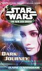 Star Wars the New Jedi Order - Legends: Dark Journey 10 by Elaine Cunningham (2002, Paperback)