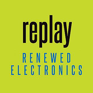 ReplayRenewedElectronics