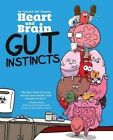 Heart and Brain: Gut Instincts: An Awkward Yeti Collection by The Awkward Yeti, Nick Seluk (Paperback, 2016)