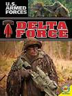 Delta Force by Simon Rose (Hardback, 2013)