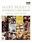 Mary Berry's Ultimate Cake Book: Over 200 Classic Recipes by Mary Berry (Paperback, 2003)