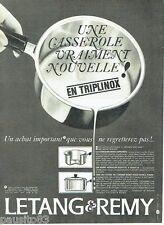 PUBLICITE ADVERTISING 116  1965  Casserole triplinox Letang & Remy