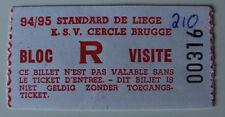 Ticket for collectors Belgium League Standard Liege - Cercle Brugge 0:0 1995