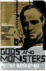 Gods and Monsters: Thirty Years of Writing on Film and Culture by Peter Biskind (Paperback, 2005)