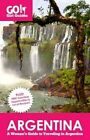 Go Girl Guides Argentina a Woman's Guide to Traveling in Arge... 9780985912215
