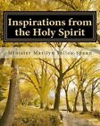 Inspirations from the Holy Spirit: Encouragement for Daily Living by Min Marilyn L Solloa-Spann (Paperback / softback, 2013)