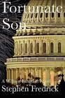 Fortunate Son: A William Langdon Novel by Stephen Fredrick (Paperback / softback, 2012)