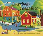 Everybody Cooks Rice by Norah Dooley (Paperback, 1991)
