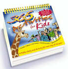 365 Activities for Kids by Tim Dowley, Peter Wyart (Spiral bound, 2003)