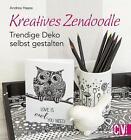 Kreatives Zendoodle von Andrea Haase (2016, Taschenbuch)