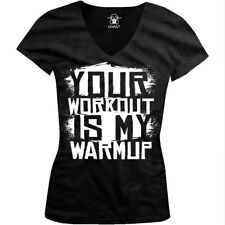 We Train Harder Funny Sayings Juniors T-shirt Details about  /Your Workout is My Warmup