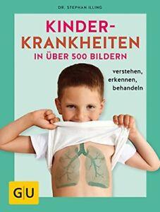 Kinderkrankheiten-in-ueber-500-Bildern-verstehen-erkennen-behandeln-07-03-18