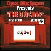 Des McLean Presents The Big Chap Best Of The 8:10 Sketches Vol. 3 Clyde 1 New CD