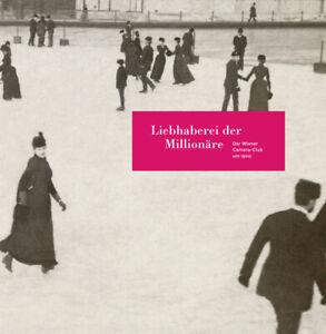 Astrid-Mahler-Liebhaberei-der-Millionaere-Der-Wiener-Camera-Club-um-1900