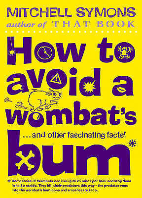 """""""VERY GOOD"""" How to Avoid a Wombat's Bum, Symons, Mitchell, Book"""