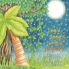 Jingle Jangle Jungle Jeepers by Maren Christenson 9781449010614