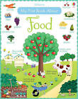 My First Book About Food by Felicity Brooks (Paperback, 2013)