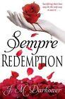 Sempre: Redemption by J. M. Darhower (Paperback, 2014)