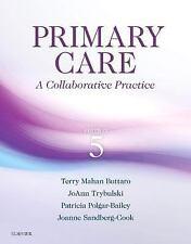 Primary Care : A Collaborative Practice by Patricia Polgar-Bailey, 5e 2016